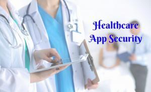Healthcare Mobile App Security Practices