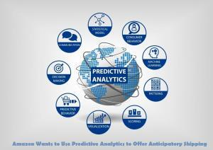 Amazon Wants to Use Predictive Analytics to Offer Anticipatory Shipping