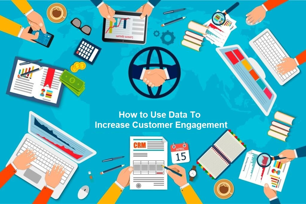 use data to increase customer engagement