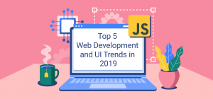 Big Data Sets The Tone For Web Development And UI Trends In 2019